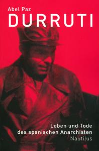 A. Paz: Durruti